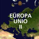 Eŭropa Unio II