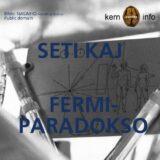 SETI kaj la Fermi-paradokso